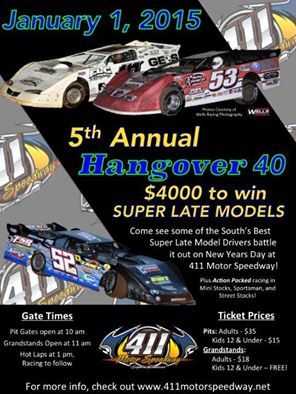 Once again, the 411 Motor Speedway in Seymour, Tenn. will open the racing season by hosting the 5th Annual 'Hangover' on New Year's Day.