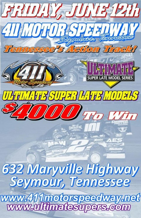 Pre-race Notes: Ultimate Super Late Models at 411 Motor Speedway(6-12-15)